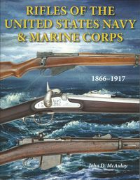 RIFLES OF THE U.S. NAVY AND MARINE CORPS 1866–1917