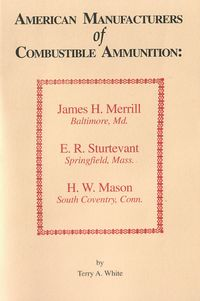 AMERICAN MANUFACTUERS OF COMBUSTIBLE AMMUNITION