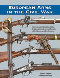 EUROPEAN ARMS IN THE CIVIL WAR