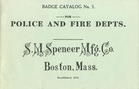 S.M. SPENCER MFG CO POLICE AND FIRE DEPT SUPPLY CATALOG