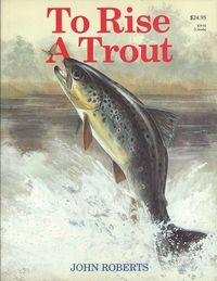 TO RISE A TROUT