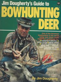 GUIDE TO BOWHUNTING DEER