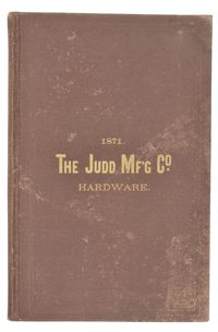 1871 JUDD MANUFACTURING CO HARDWARE CATALOG