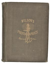 "1883 WILSONS PHOTOGRAPHICS ""ART OF PHOTOGRAPHY"""