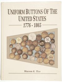 UNIFORM BUTTONS OF THE UNITED STATES 1776-1865
