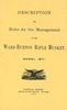 DESCRIPTION AND RULES FOR THE MANAGEMENT OF THE WARD-BURTON RIFLE MUSKET, MODEL 1871