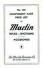 1936 MARLIN FIREARMS COMPANY COMPONENT PARTS LIST #100 FOR RIFLES, SHOTGUNS, AND ACCESSORIES