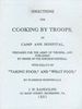 DIRECTIONS FOR COOKING BY TROOPS IN CAMP AND HOSPITAL