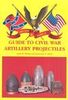 GUIDE TO CIVIL WAR ARTILLERY PROJECTILES