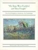 MY SONS WERE FAITHFUL AND THEY FOUGHT, THE IRISH BRIGADE AT ANTIETAM: AN ANTHOLOGY