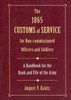 1865 CUSTOMS OF SERVICE FOR NON-COMMISSIONED OFFICERS AND SOLDIERS