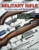 COLLECTORS GUIDE TO MILITARY RIFLE DISASSEMBY AND REASSEMBLY