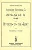 HORSTMAN BROS & CO CATALOG # 73 – 1888 FOR OFFICERS OF THE ARMY AND NATIONAL GUARD