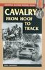 CAVALRY FROM HOOF TO HALFTRACK
