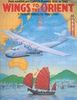 "WINGS TO THE ORIENT ""PAN AMERICAN CLIPPER PLANES 1935-1945, A PICTORIAL HISTORY"""