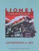 LIONEL - A COLLECTOR'S GUIDE AND HISTORY - ADVERTISING AND ART