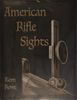 AMERICAN RIFLE SIGHTS