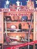 NORTH SOUTH TRADER CIVIL WAR COLLECTOR'S PRICE GUIDE