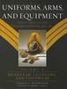 UNIFORMS, ARMS, AND EQUIPMENT - THE U.S. ARMY ON THE WESTERN FRONTIER, 1880-1892
