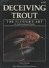 DECEIVING TROUT