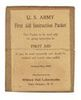 WWI U.S. ARMY FIRST AID INSTRUCTION PACKET